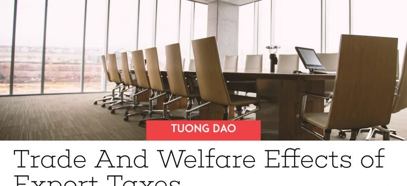 Trade And Welfare Effects of Export Tax