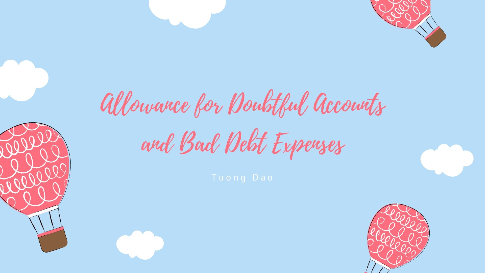 Bad Debt Expenses and Allowance for Doubtful Accounts