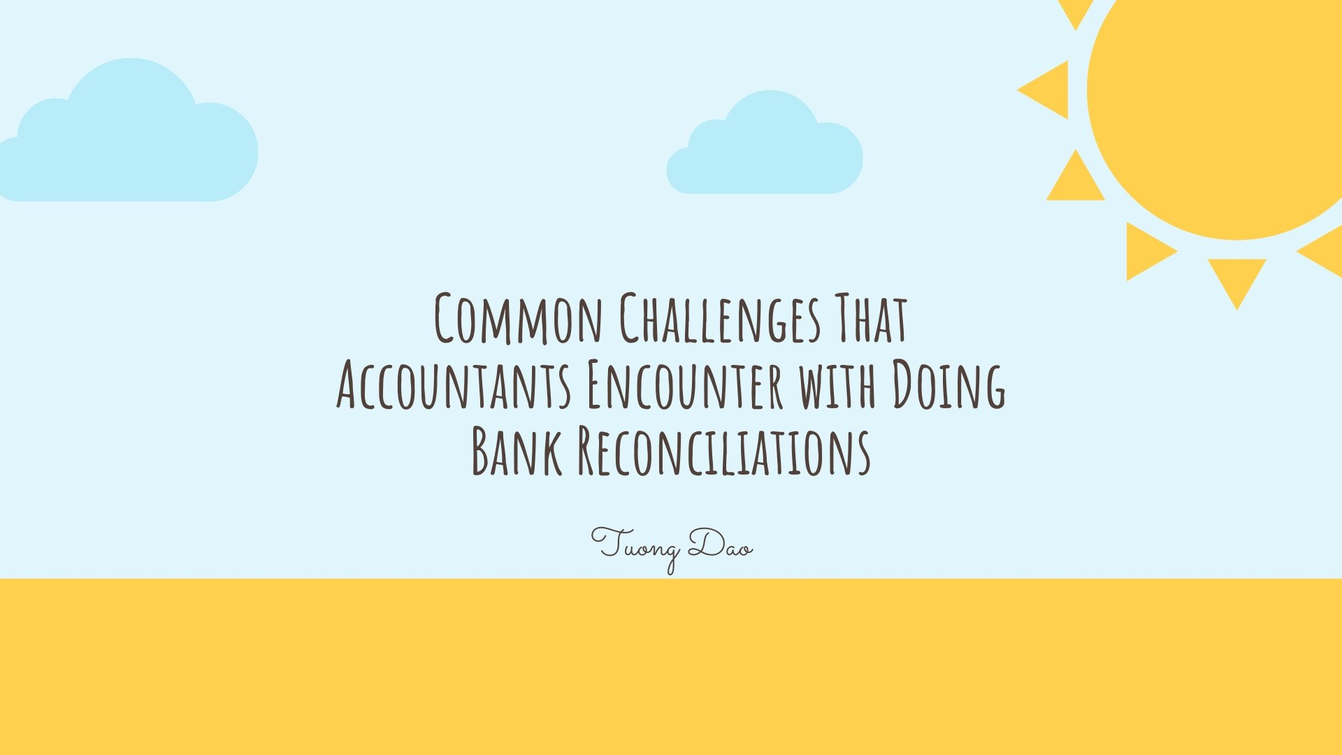 Common Challenges That Accountants Encounter with Doing Bank Reconciliations