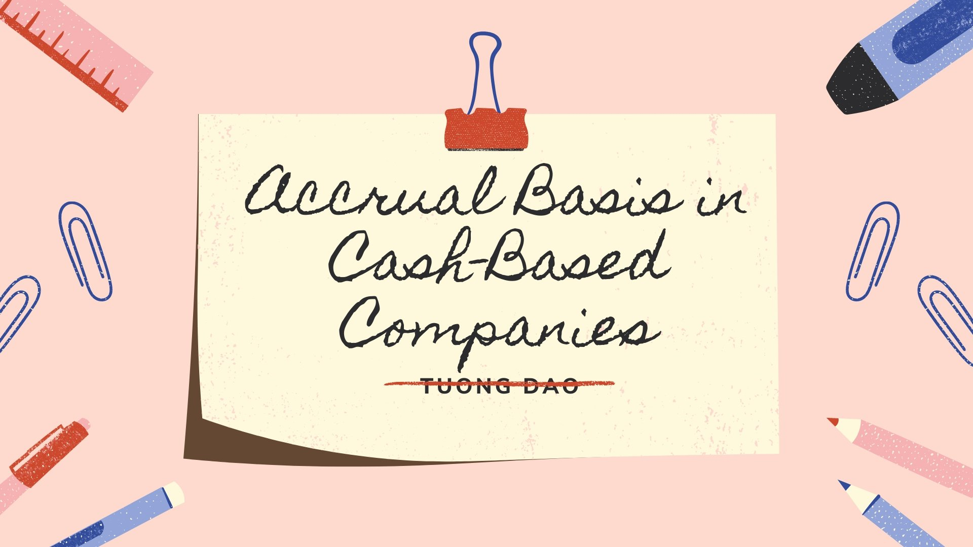 Accrual Basis in Cash-Based Companies