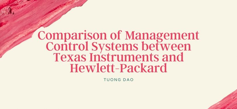 Management Control Systems of Texas Instruments and Hewlett-Packard