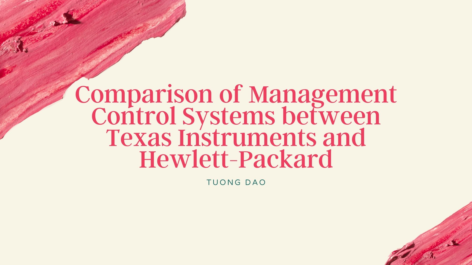 Comparison of Management Control Systems between Texas Instruments and Hewlett-Packard
